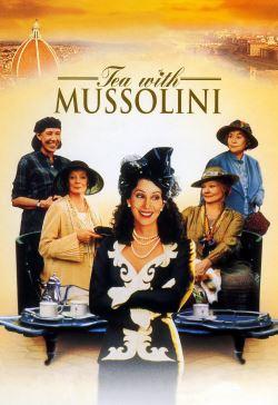 Te med Mussolini (1999) - Se online | Blockbuster
